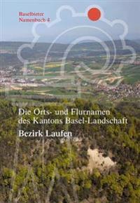 Die Orts- Und Flurnamen Des Kantons Basel-landschaft