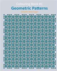 Geometric Patterns: Colouring Book #1