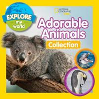 Explore My World Adorable Animals Collection