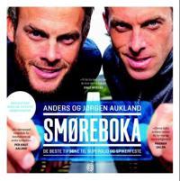 Smøreboka; de beste tipsene til superglid og spikerfeste - Anders Aukland, Jørgen Aukland pdf epub