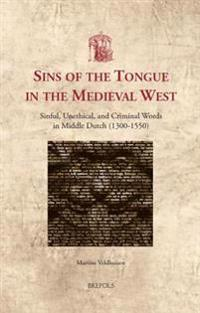 Sins of the Tongue in the Medieval West