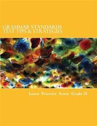Grammar Standards Test Tips & Strategies: Grade 10