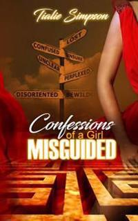 Confessions of a Girl Misguided