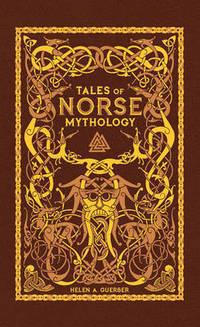 Tales of Norse Mythology (BarnesNoble Omnibus Leatherbound Classics)