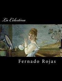 La Celestina (Spanish Edition) (Special Edition)