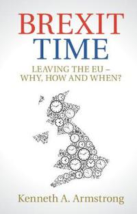 Brexit time - leaving the eu - why, how and when?