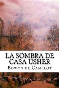 La Sombra de Casa Usher
