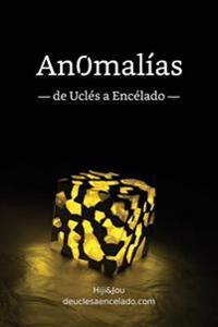 Anomalias: de Ucles a Encelado
