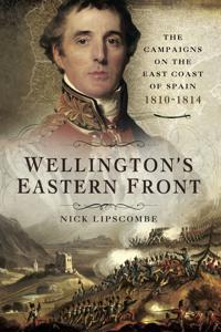 Wellington's Eastern Front