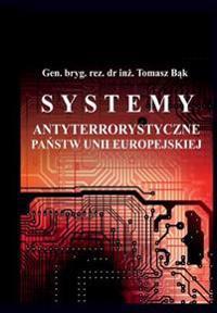Systemy Antyterrorystyczne Panstw Unii Europejskiej