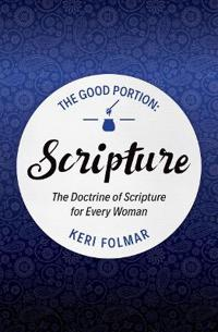 The Good Portion - Scripture
