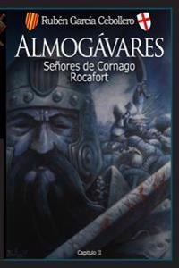 Almogávares 2: Señores de Cornago. Rocafort