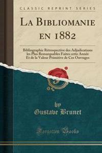 La Bibliomanie En 1882