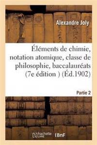 Elements de Chimie, Notation Atomique, Classe de Philosophie, Baccalaureats Classiques