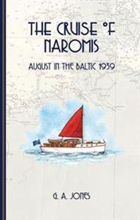 Cruise of naromis - august in the baltic 1939