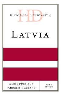 Historical Dictionary of Latvia