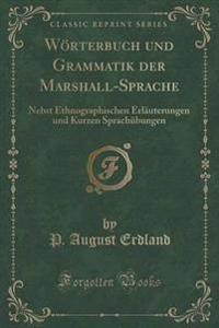 Worterbuch Und Grammatik Der Marshall-Sprache