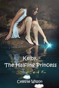 Kelby, the Halfling Princess