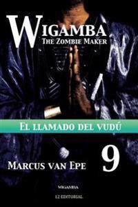 Wigamba 9: El Llamado del Vudu