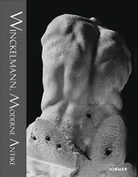 Winckelmann: Moderne Antike