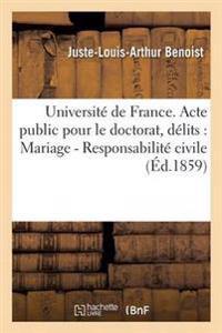 Universite de France. Acte Public Pour Doctorat: Mariage, Responsabilite Civile