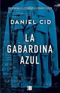 La Gabardina Azul / The Blue Raincoat