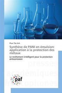 Synthèse de PANI en émulsion: application à la protection des métaux
