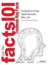 Studyguide for College Algebra Essentials by Miller, Julie, ISBN 9781259171123