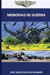 Memorias de Guerra - Edicion Ampliada: El Salvador