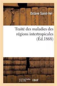 Traite Des Maladies Des Regions Intertropicales