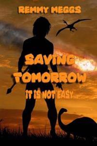 Saving Tomorrow