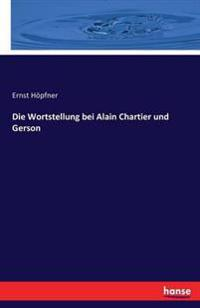Die Wortstellung Bei Alain Chartier Und Gerson