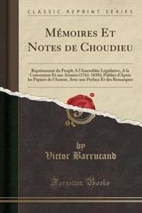 M�moires Et Notes de Choudieu