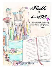 Faith in Heart: A Christian Coloring Book with Scripture