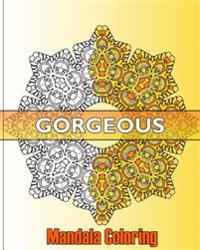 Gorgeous Mandala Coloring: 50 Graphic Design Coloring Art, Beautiful Designs for Relaxation and Focus, Happiness and Mandala Wonders Coloring