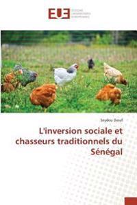 L'inversion sociale et chasseurs traditionnels du Sénégal