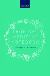 Tropical Medicine Notebook