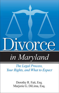 Divorce in Maryland: The Legal Process, Your Rights, and What to Expect