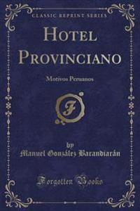 Hotel Provinciano