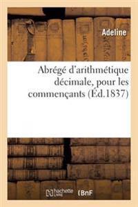 Abr�g� d'Arithm�tique D�cimale, Pour Les Commen�ants