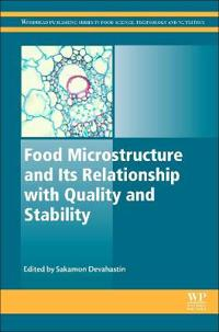 Food Microstructure and Its Relationship With Quality and Stability