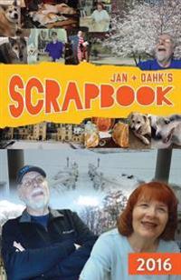 Jan & Dahk's Scrapbook 2016