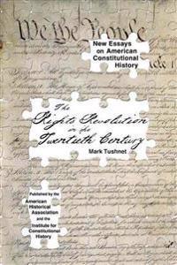 The Rights Revolution in the Twentieth Century