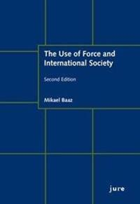 The Use of Force and International Society
