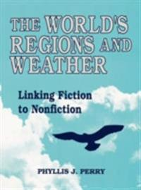 World's Regions and Weather: Linking Fiction to Nonfiction