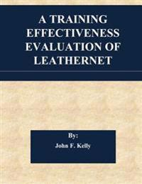 A Training Effectiveness Evaluation of Leathernet