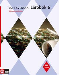 ESS i svenska 6 Studiebok m facit, fjärde upplagan
