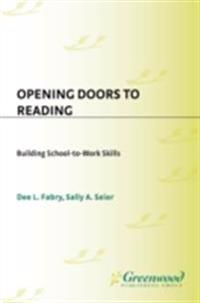 Opening Doors to Reading: Building School-to-Work Skills