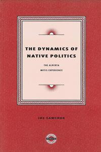 The Dynamics of Native Politics