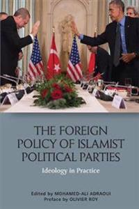 ISLAMISM AND FOREIGN POLICY